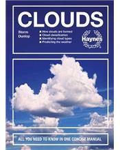 Clouds : All You Need To Know In One Concise Manual