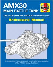 AMX30B & AMX30B2 Main Battle Tank 1960 - 2019 Enthusiast's Manual