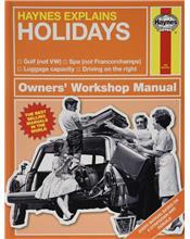 Holidays : Haynes Explains