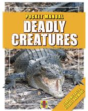 Deadly Creatures Pocket Manual