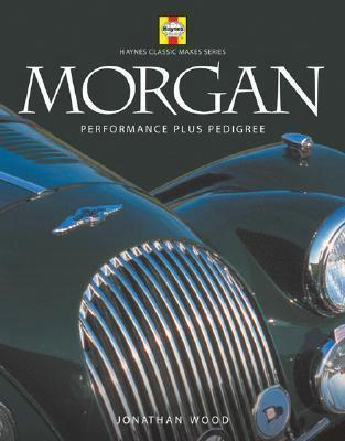 Haynes Classic Makes Series: Morgan