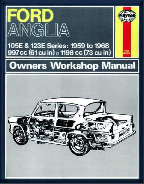Ford Anglia 1959 - 1968 Haynes Owners Service & Repair Manual