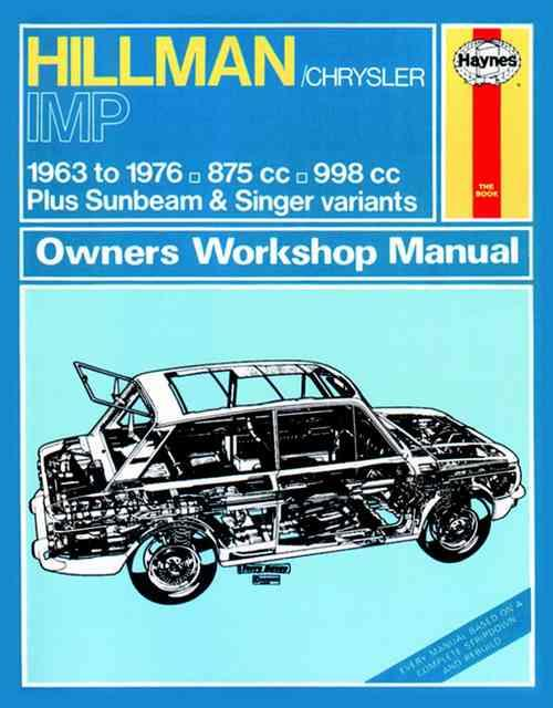 Hillman Imp 1963 - 1976 Haynes Owners Service & Repair Manual