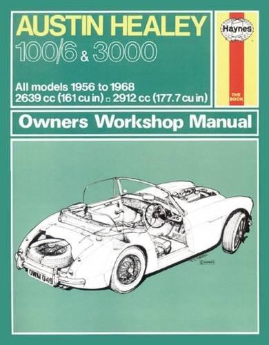 Ausin Healey 100/6 & 3000 1956 - 1968 Haynes Owners Service & Repair Manual - Front Cover