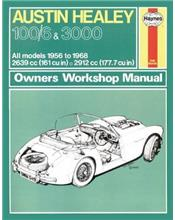 Austin Healey 100/6 & 3000 1956 - 1968 Haynes Owners Service & Repair Manual