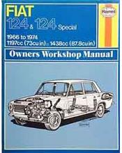 Fiat 124 & 124 Special 1966 - 1974 Haynes Owners Service & Repair Manual