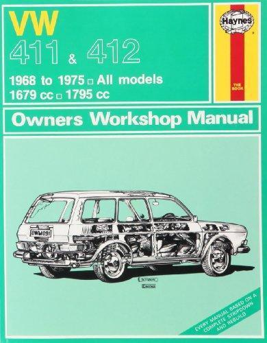 Volkswagen 411 & 412 1968 - 1975 Haynes Owners Service & Repair Manual