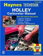 Holley Carburetor Manual : Haynes Techbook