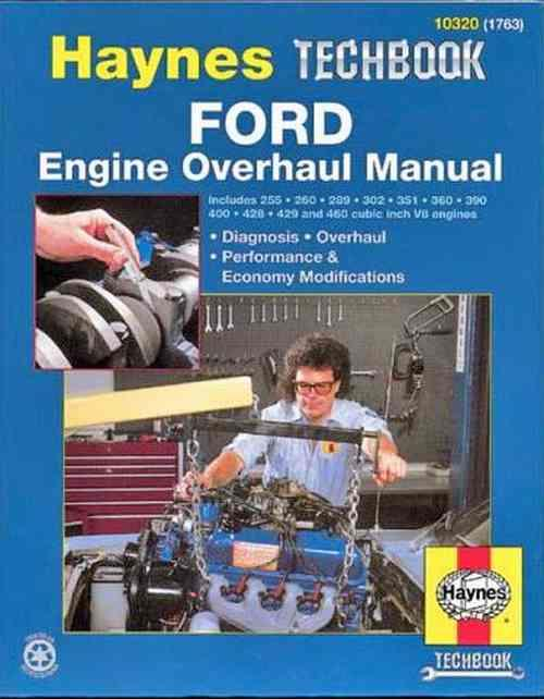 Ford Engine Overhaul Manual : Haynes Techbook