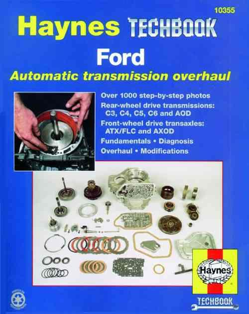 Ford Automatic Transmission Overhaul Manual: Haynes Techbook - Front Cover
