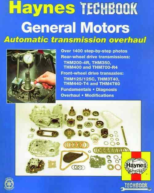General Motors Automatic Transmission Overhaul Manual: Haynes Techbook - Front Cover