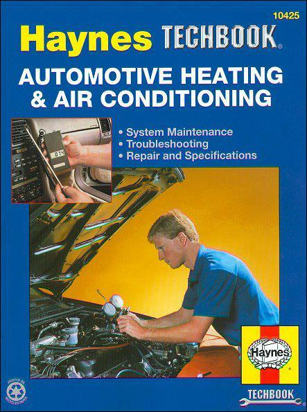 Automotive Heating and Air Conditioning Manual : Haynes Techbook - Front Cover