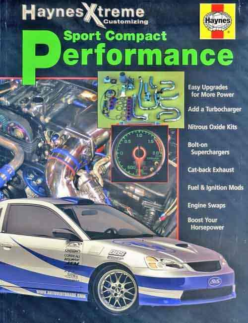 Sport Compact Performance : Haynes Xtreme Customising - Front Cover
