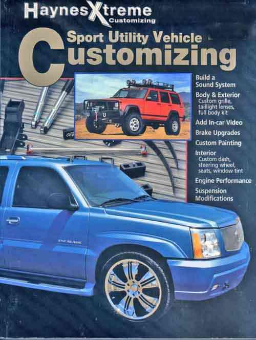 Sport Utility Vehicle: Haynes Xtreme Customising - Front Cover