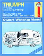 Triumph GT6 & Vitesse 1962 - 1974 Haynes Owners Service & Repair Manual