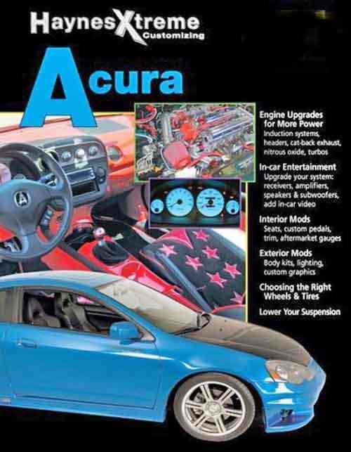 Acura: Haynes Xtreme Customising - Front Cover