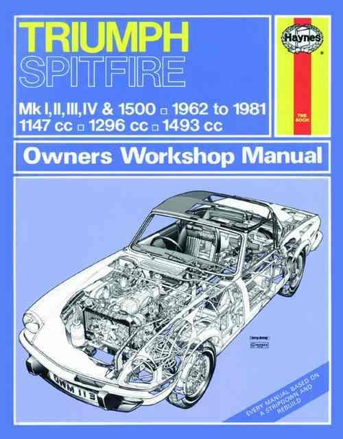Triumph Spitfire 1962 - 1981 Haynes Owners Service & Repair Manual