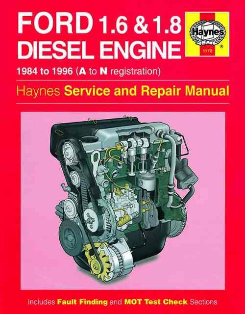 Ford 1.6 Litre & 1.8 litre Diesel Engine 1984 - 1996