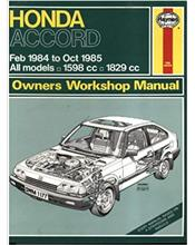 Honda Accord 1984 - 1985 Owners Workshop Manual