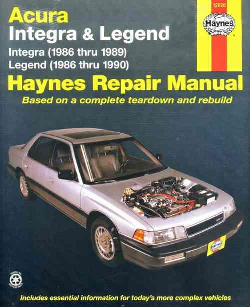 Acura/Honda Integra & Legend 1986 - 1990 Haynes Owners Service & Repair Manual