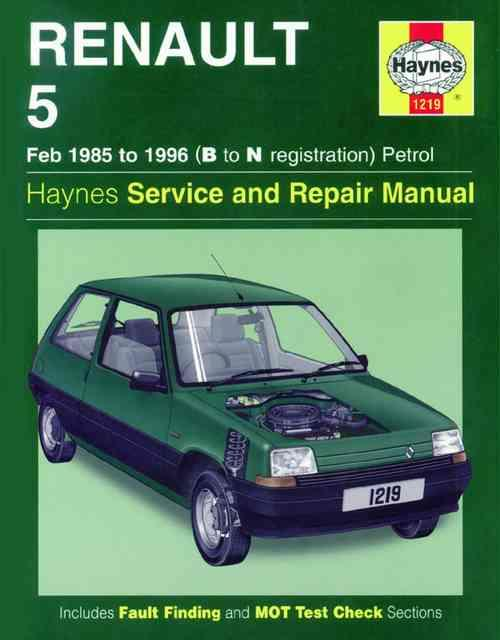 Renault 5 Petrol 1985 - 1996 Haynes Owners Service & Repair Manual
