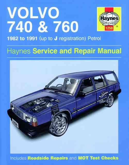 Volvo 740 & 760 Petrol 1982 - 1991 Haynes Owners Service & Repair Manual