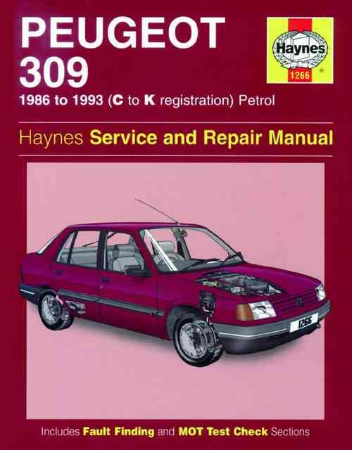 Peugeot 309 Petrol 1986 - 1993 Haynes Owners Service & Repair Manual