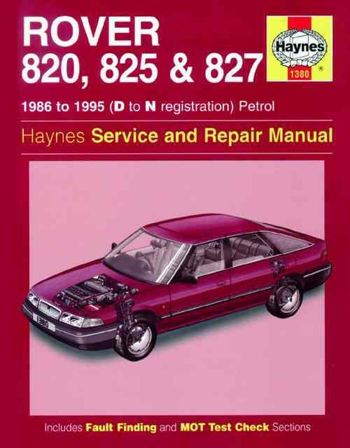 Rover 820, 825 & 827 1986 - 1995 Haynes Owners Service & Repair Manual