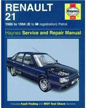Renault 21 Petrol 1986 - 1994 Haynes Owners Service & Repair Manual