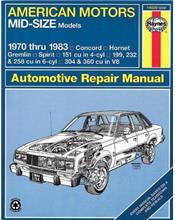 AMC Mid-Size Models 1970 - 1983 Haynes Owners Service & Repair Manual