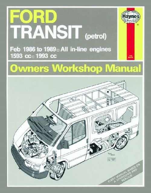 Ford Transit (Petrol) 1986 - 1989 Haynes Owners Service & Repair Manual