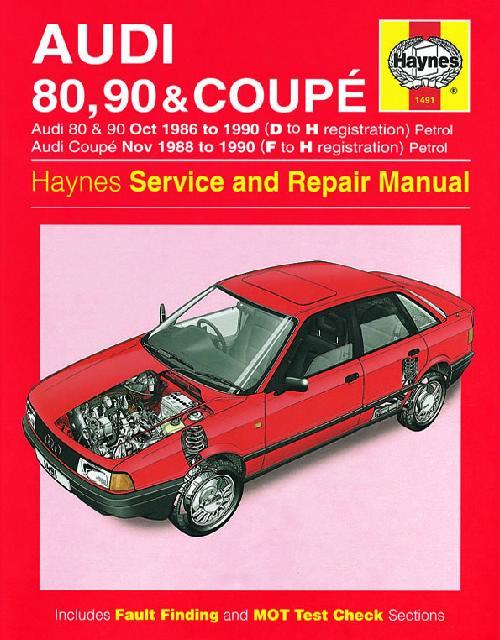 Audi 80, 90 & Coupe 1986 - 1990 Haynes Owners Service & Repair Manual - Front Cover