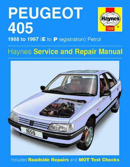 Peugeot 405 Petrol 1988 - 1997 Haynes Owners Service & Repair Manual - Front Cover