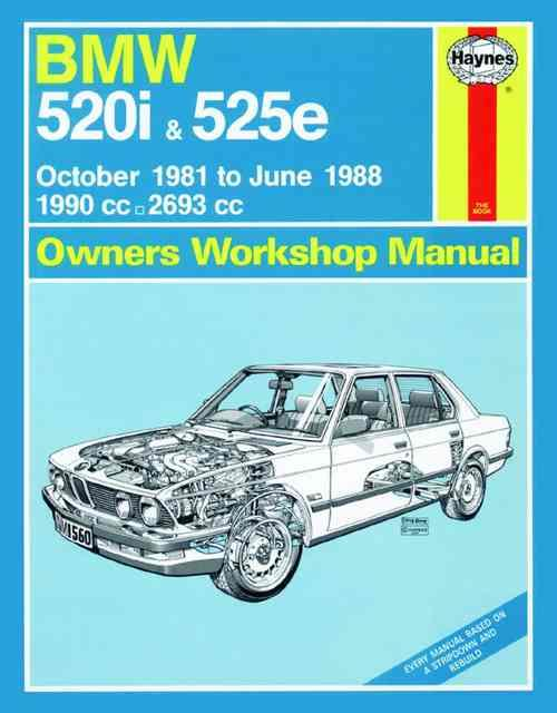BMW 520i & 525e 1981 - 1988 Haynes Owners Service & Repair Manual