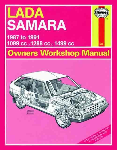Lada Samara 1987 - 1991 Haynes Owners Service & Repair Manual