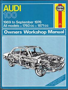 Audi 100 1969 - 1976 Haynes Owners Service & Repair Manual