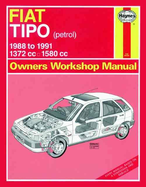 Fiat Tipo Petrol 1988 - 1991 Haynes Owners Service & Repair Manual - Front Cover