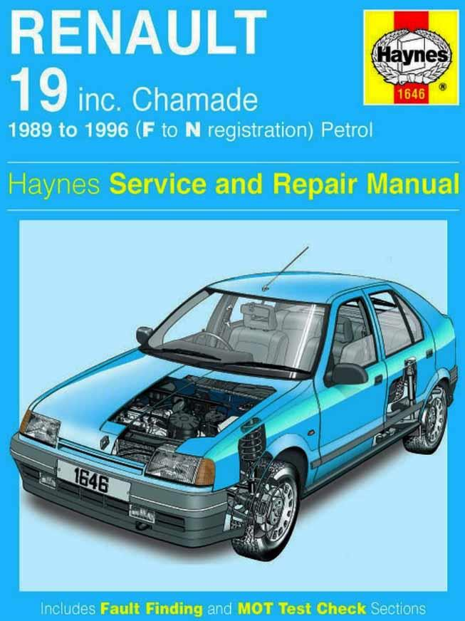 Renault 19 & Chamade Petrol 1989 - 1996 Haynes Owners Service & Repair Manual - Front Cover