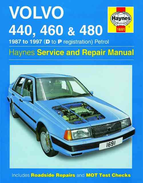 Volvo 440 460 and 480 Petrol 1987 - 1997 Haynes Owners Service & Repair Manual - Front Cover