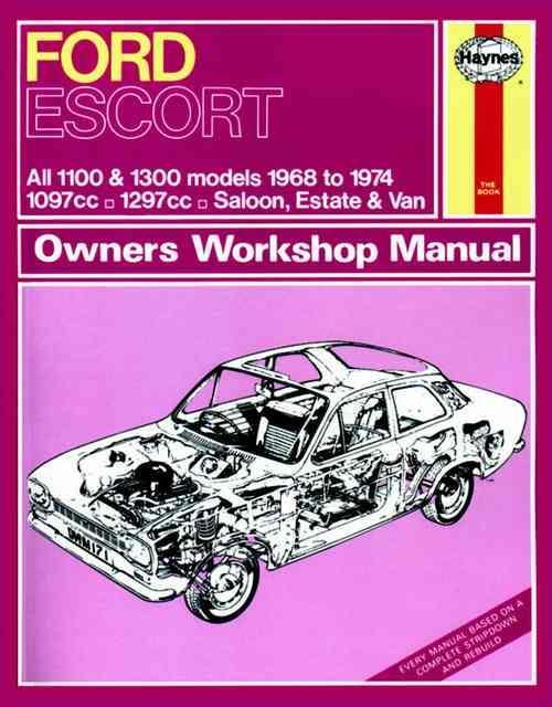 Ford Escort MkI 1100 & 1300 1968 - 1974 Haynes Owners Service & Repair Manual