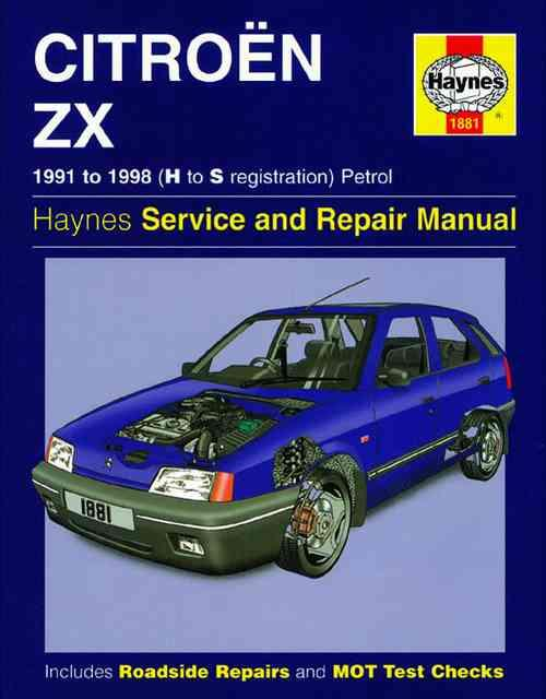 Citroen ZX Petrol 1991 - 1998 Haynes Owners Service & Repair Manual - Front Cover