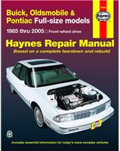 Buick, Oldsmobile & Pontiac full-Size Models FWD 1985 - 2005