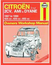 Citroen 2CV, Ami & Dyane 1967 - 1990 Haynes Owners Service & Repair Manual
