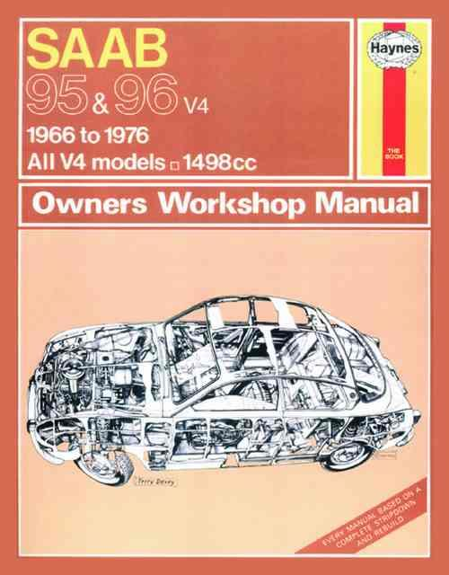 Saab 95 and 96 1966 - 1976 Haynes Owners Service & Repair Manual