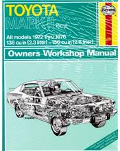 Toyota Mark II 1972 - 1976 Haynes Owners Service & Repair Manual