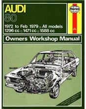 Audi 80 (Petrol) 1972 - 1979 Haynes Owners Service & Repair Manual