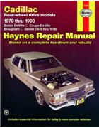Cadillac Rear-Wheel Drive 1970 - 1993 Haynes Owners Service & Repair Manual