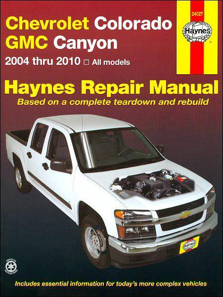 Chevrolet Colorado GMC Canyon 2004 - 2010 Haynes Owners Service & Repair Manual - Front Cover