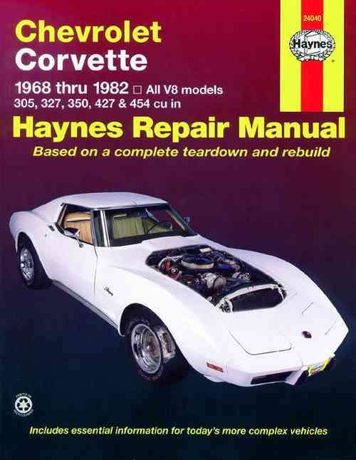 Chevrolet Corvette 1968 - 1982 Haynes Owners Service & Repair Manual - Front Cover