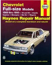 Chevrolet Full-size Models 1969 - 1990 Haynes Owners Service & Repair Manual